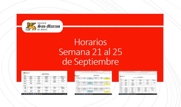 Horarios semana 21 al 25 de Septiembre