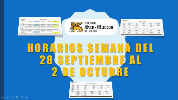 Horarios semana del 28 de septiembre al 2 de octubre