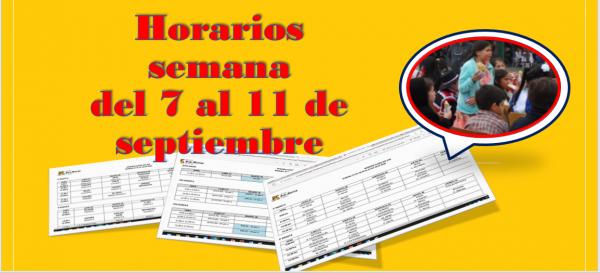 Horarios semana del 7 al 11 de septiembre