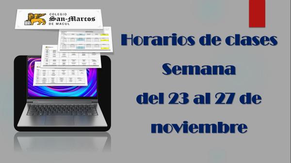 Horarios de clases semana del 23 al 27 de noviembre