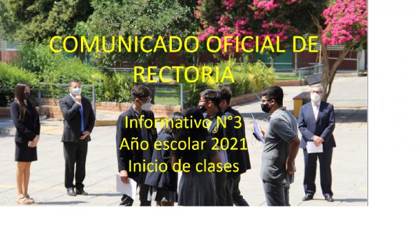 Comunicado oficial de Rectoría: Informativo N°3